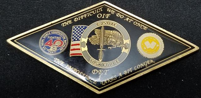 Rare CJSOTF-AP Det 1 TF Sierra NMCB 25/40 Diamond Shaped Deployment Challenge Coin